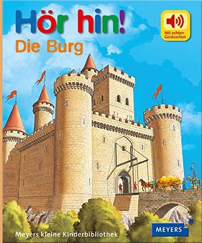Hör hin! Die Burg, mit Soundeffekten, Pappbilderbuch