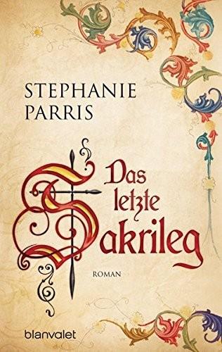Stephanie Parris: Das letzte Sakrileg