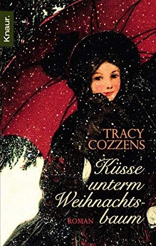 Tracy Cozzens: Küsse unterm Weihnachtsbaum