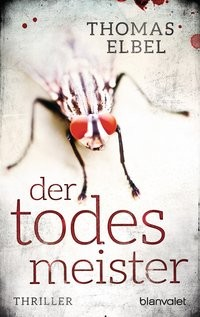 Thomas Ebel: Der Todesmeister