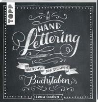 Frau Annika: Handlettering. Die Kunst der schönen Buchstaben