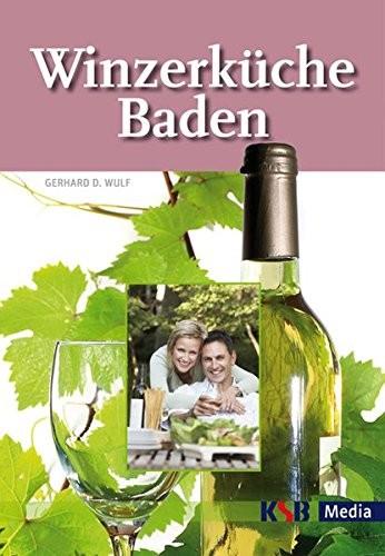 Gerhard D. Wulf: Winzerküche Baden