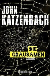 John Katzenbach: Die Grausamen
