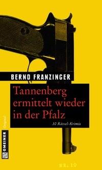 Bernd Franzinger: Tannenberg ermittelt wieder in der Pfalz