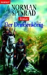 Norman Spinrad: Der Druidenkönig