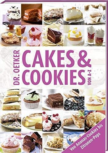 Dr. Oetker: Cakes & Cookies von A-Z
