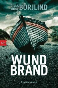 Cilla & Rolf Börjlind: Wundbrand