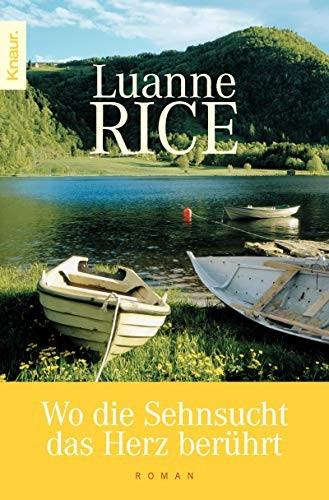 Luanne Rice: Wo die Sehnsucht das Herz berührt