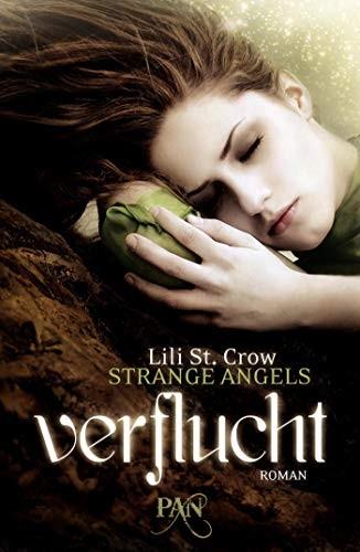 Lili St. Crow: Strange Angels - Verflucht