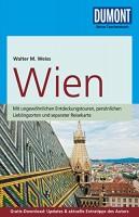 Walter M. Weiss: DuMont Reise-Taschenbuch Reiseführer Wien
