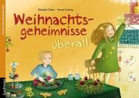 Elisabeth Zöller: Weihnachtsgeheimnisse überall. Ein Poster-Adventskalender, Zum Vorlesen und Aussch