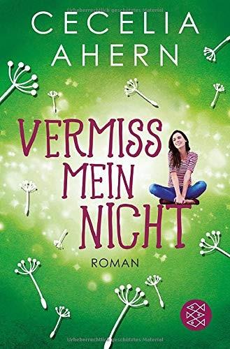 Cecilia Ahern: Vermiss mein nicht