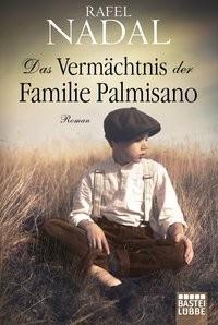 Rafel Nadal: Das Vermächtnis der Familie Palmisano