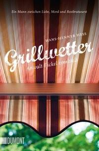 Hans-Henner Hess: Grillwetter