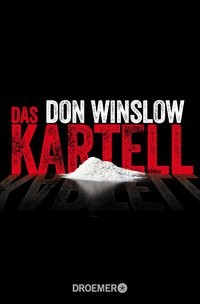 Don Winslow: Das Kartell