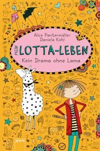 Alice Pantermüller: Mein Lotta-Leben - Kein Drama ohne Lama