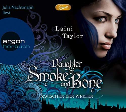 Laini Taylor: HÖRBUCH: Zwischen den Welten - Daughter of Smoke and Bone, MP3-CD