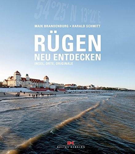 Maik Brandenburg: Rügen neu entdecken