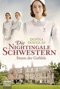 Donna Douglas: Die Nightingale-Schwestern. Sturm der Gefühle