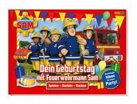Carolin Böttler: Feuerwehrmann Sam: Dein Geburtstag mit Feuerwehrmann Sam - Brandheiße Ideen für dei