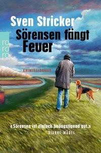 Sven Stricker: Sörensen fängt Feuer