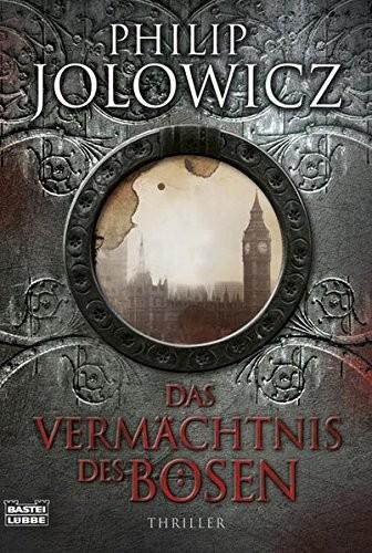 Philip Jolowicz: Das Vermächtnis des Bösen