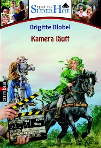 Brigitte Blobel: Neues vom Süderhof - Kamera läuft