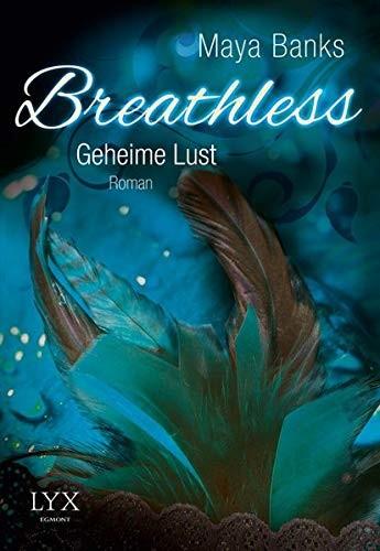 Maya Banks: Breathless, Geheime Lust