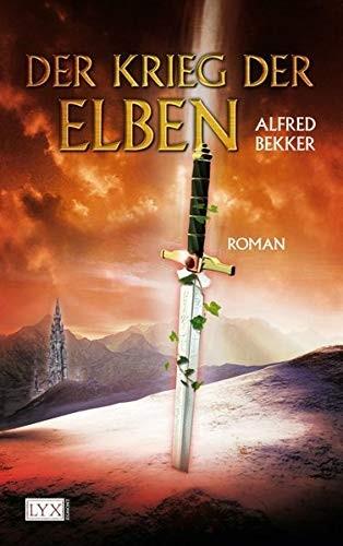 Alfred Bekker: Der Krieg der Elben