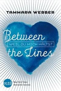 Tammara Webber: Between the Lines: Weil du mich hältst