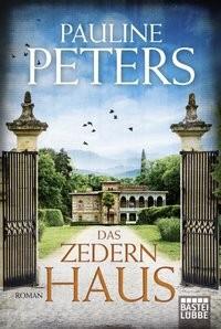 Pauline Peters: Das Zedernhaus
