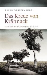 Ralph Gerstenberg: Das Kreuz von Krähnack