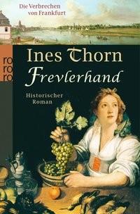 Ines Thorn: Frevlerhand