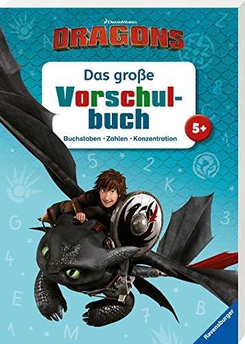 Stefanie Hahn: Dreamworks Dragons: Das große Vorschulbuch. Buchstaben, Zahlen, Konzentration