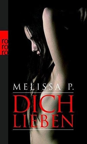 Melissa P.: Dich lieben