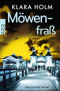 Klara Holm: Möwenfraß