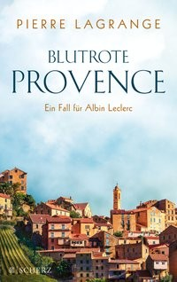 Pierre Lagrange: Blutrote Provence
