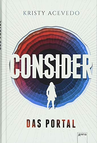 Kristy Acevedo: Consider. Das Portal
