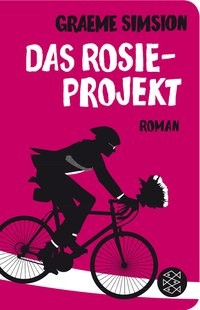 Graeme Simsion: Das Rosie-Projekt