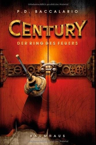 Pierdomenico Baccalario: Century - Der Ring des Feuers
