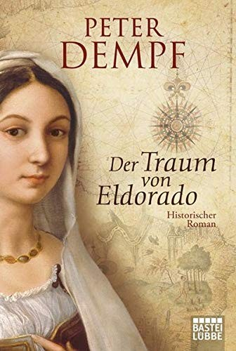 Peter Dempf: Der Traum von Eldorado