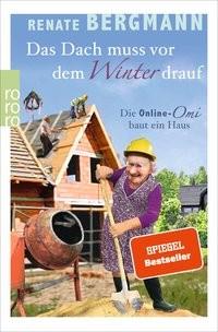 Renate Bergmann: Das Dach muss vor dem Winter drauf