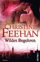 Christine Feehan: Wildes Begehren
