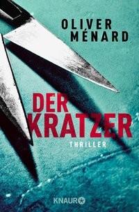 Oliver Ménard: Der Kratzer