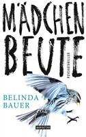 Belinda Bauer: Mädchenbeute