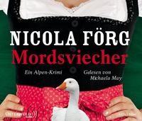 Nicola Förg: HÖRBUCH: Mordsviecher, 5 Audio-CDs