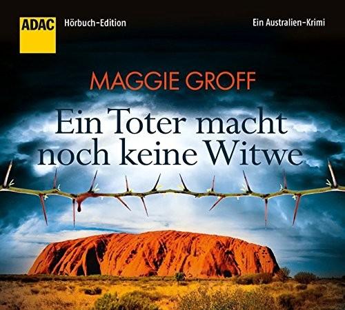 Maggie Groff: HÖRBUCH: Ein Toter macht noch keine Witwe, 6 Audio-CDs