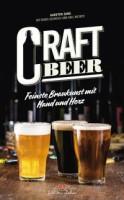 Karsten Zang: Craft Beer. Feinste Braukunst mit Hand und Herz