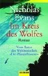 Nicholas Evans: Im Kreis des Wolfes