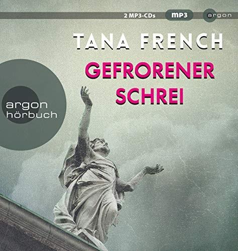 Tana French: HÖRBUCH: Gefrorener Schrei, 2 MP3-CDs
